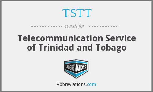 What does TSTT stand for?