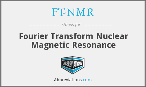 What does FT-NMR stand for?