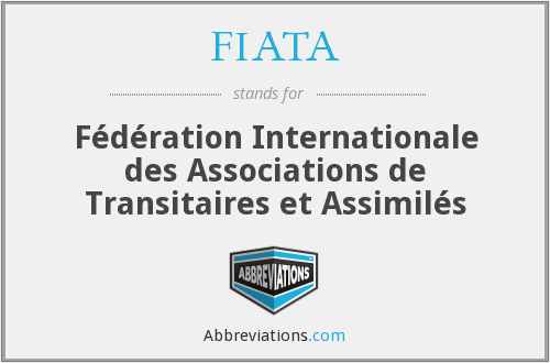 What does FIATA stand for?