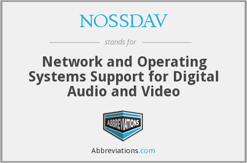 What does NOSSDAV stand for?