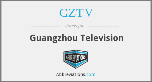 What does GZTV stand for?