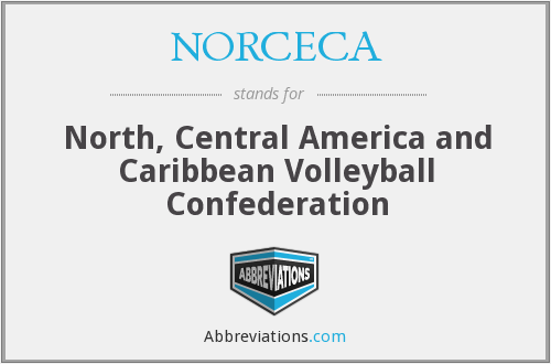 What does NORCECA stand for?
