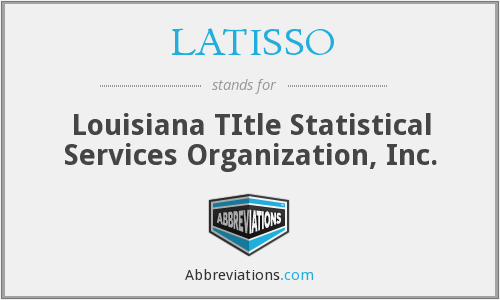 What does LATISSO stand for?
