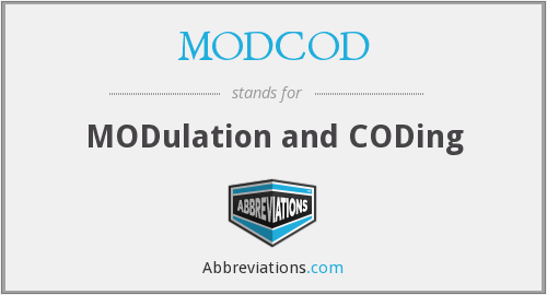 What does MODCOD stand for?