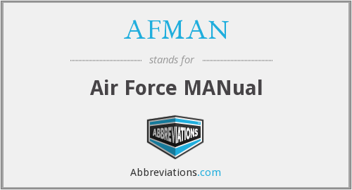 What does AFMAN stand for?