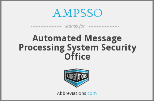 What does AMPSSO stand for?