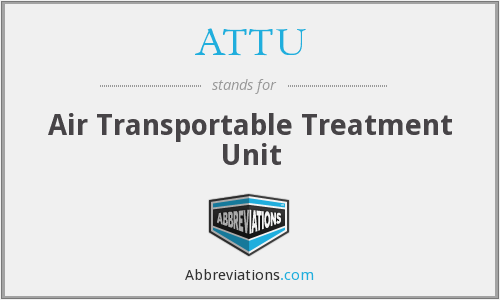 What does ATTU stand for?