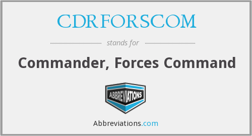 What does CDRFORSCOM stand for?