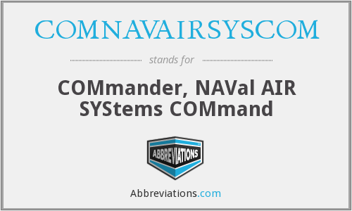 What does COMNAVAIRSYSCOM stand for?