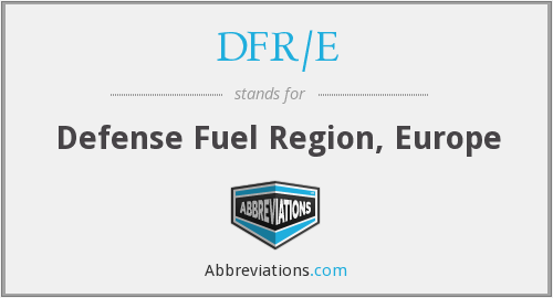 What does DFR/E stand for?