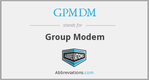 What does GPMDM stand for?