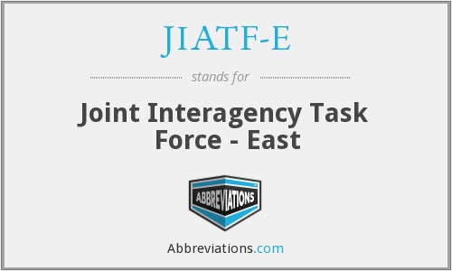 What does JIATF-E stand for?