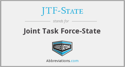 What does JTF-STATE stand for?