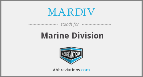 What does MARDIV stand for?
