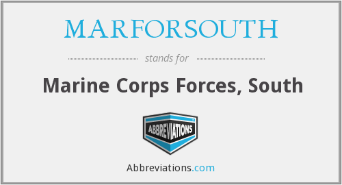 What does MARFORSOUTH stand for?