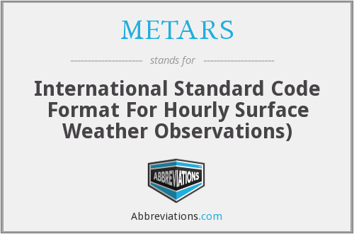What does METARS stand for?
