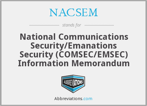 What does NACSEM stand for?