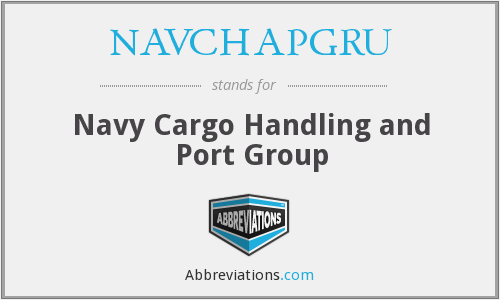 What does NAVCHAPGRU stand for?