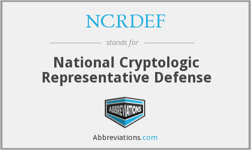What does NCRDEF stand for?