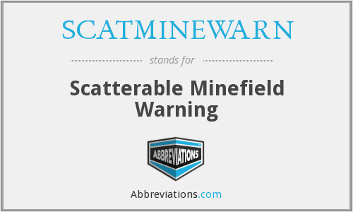 What does SCATMINEWARN stand for?