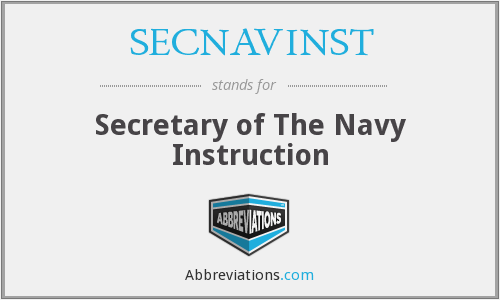 What does SECNAVINST stand for?