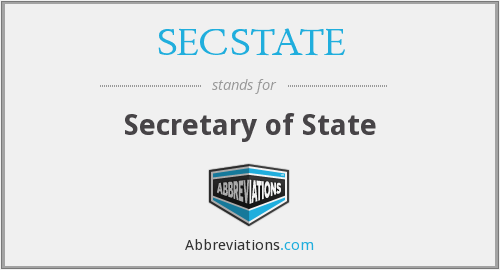 What does SECSTATE stand for?