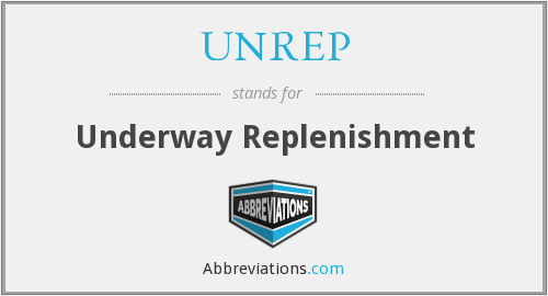 What does UNREP stand for?