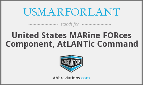 What does USMARFORLANT stand for?