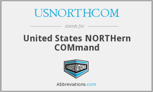 What does USNORTHCOM stand for?