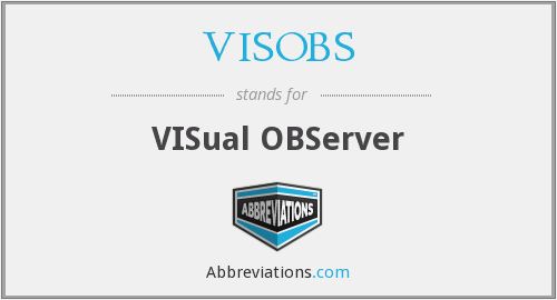 What does VISOBS stand for?