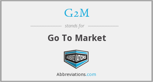 What does G2M stand for?