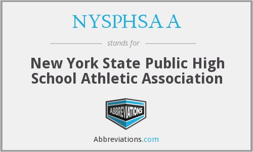 What does NYSPHSAA stand for?