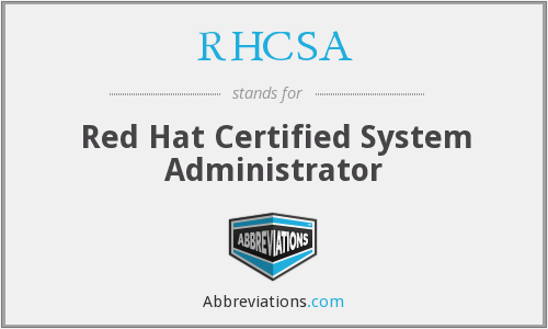 What does RHCSA stand for?