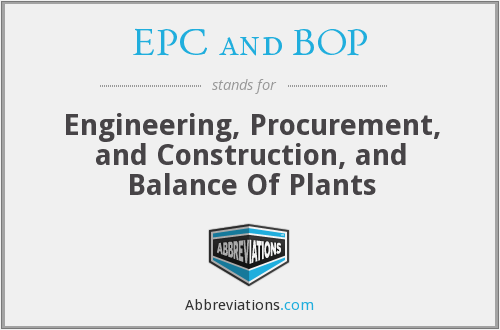 What does EPC AND BOP stand for?