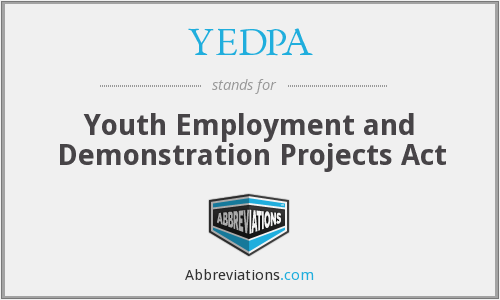 What does YEDPA stand for?