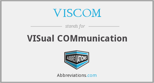What does VISCOM stand for?
