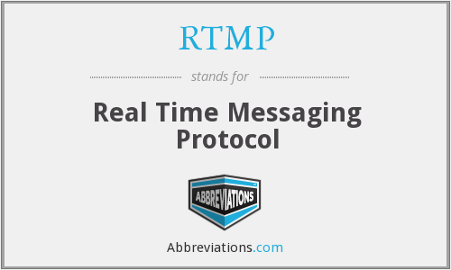What does RTMP stand for?