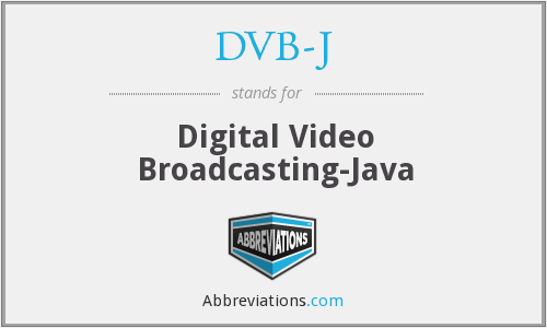 What does DVB-J stand for?