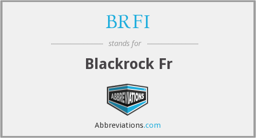 What does BRFI stand for?