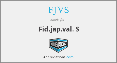 What does FJVS stand for?