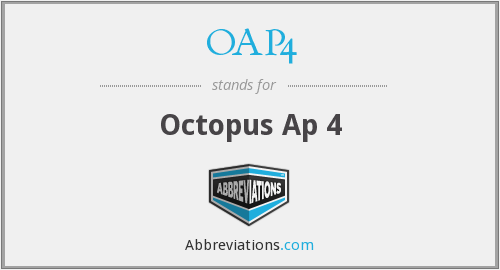 What does OAP4 stand for?