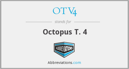 What does OTV4 stand for?