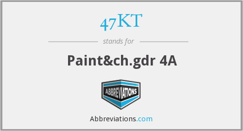 What does 47KT stand for?