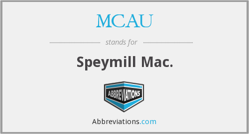 What does MCAU stand for?