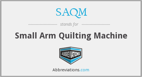 What does SAQM stand for?