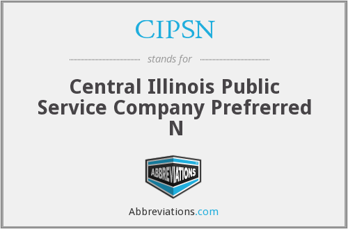 What does CIPSN stand for?