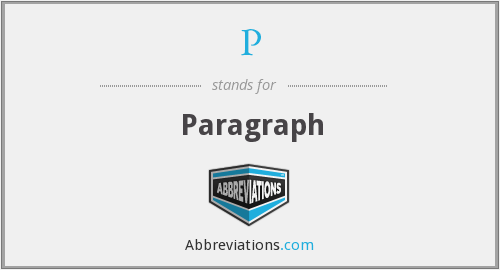 What is the abbreviation for PARAGRAPH?