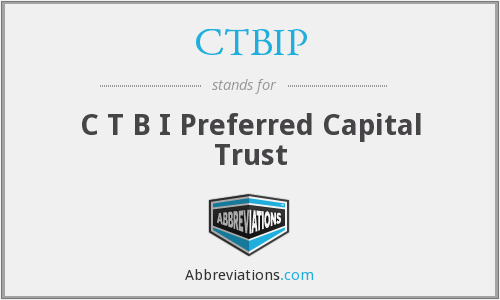 What does CTBIP stand for?
