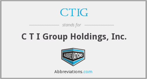 What does CTIG stand for?