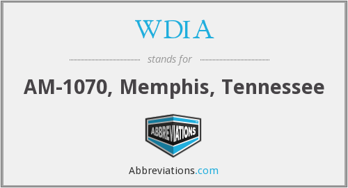 What does WDIA stand for?